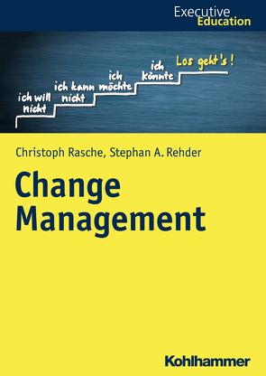 Change Management von Madani,  Roya, Müller,  Magnus, Rasche,  Christoph, Rehder,  Stephan A., Wagner,  Dieter