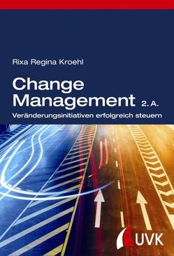 Change Management von Kroehl,  Rixa Regina