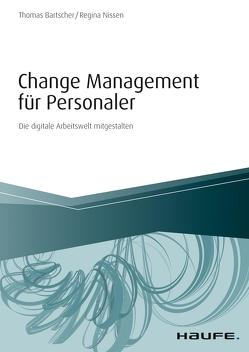 Change Management für Personaler von Bartscher,  Thomas, Nissen,  Regina