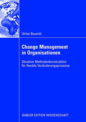 Change Management in Organisationen von Baumöl,  Ulrike, Winter,  Prof. Dr. Robert