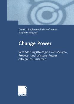 Change Power von Buchner,  Dietrich, Hofmann,  Ulrich, Magnus,  Stephan