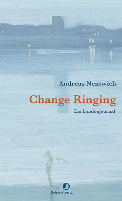 Change Ringing von Nentwich,  Andreas