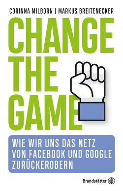 Change the game von Breitenecker,  Markus, Milborn,  Corinna