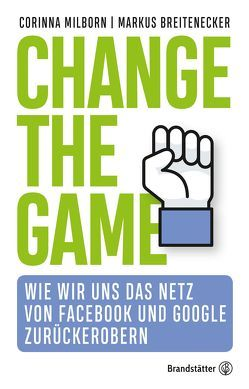 Change the Game von Breitenecker,  Markus, Milborn,  Corinna