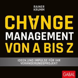 Changemanagement von A bis Z von Krumm,  Rainer
