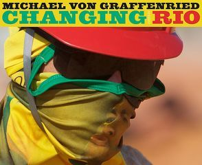 Changing Rio von von Graffenried,  Michael
