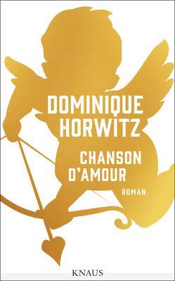 Chanson d'Amour von Horwitz,  Dominique