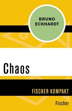 Chaos von Eckhardt,  Bruno