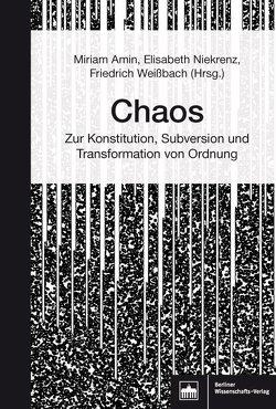 Chaos von Amin,  Miriam, Niekrenz,  Elisabeth, Weißbach,  Friedrich