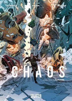 Chaos. Band 1 von Macutay,  Rey, Morvan,  Jean David