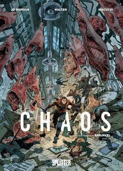 Chaos. Band 2 von Macutay,  Rey, Morvan,  Jean David