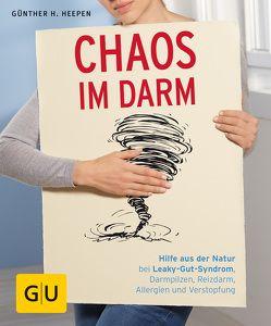 Chaos im Darm von Heepen,  Günther H.