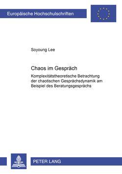 Chaos im Gespräch von Lee,  Soyoung