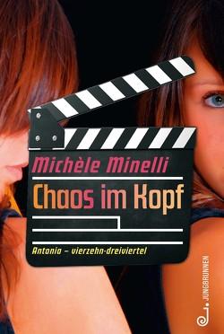 Chaos im Kopf von Minelli,  Michèle