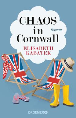 Chaos in Cornwall von Kabatek,  Elisabeth