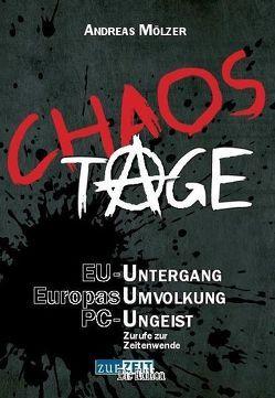 Chaos Tage von Mölzer,  Andreas