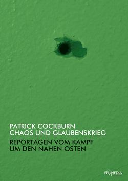 Chaos und Glaubenskrieg von Cockburn,  Patrick