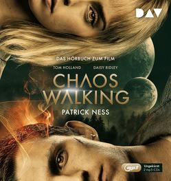 Chaos Walking – Das Hörbuch zum Film von Fruck,  Wolf-Dietrich, Koob-Pawis,  Petra, Nathan,  David, Ness,  Patrick