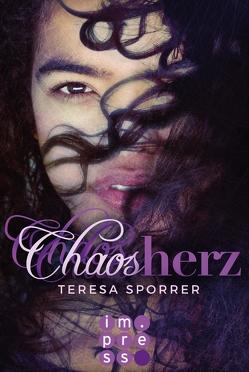 Chaosherz (Die Chaos-Reihe 2) von Sporrer,  Teresa