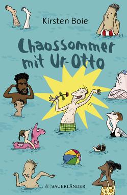 Chaossommer mit Ur-Otto von Boie,  Kirsten