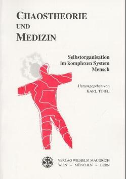Chaostheorie und Medizin von Toifl,  Karl