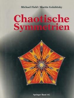 Chaotische Symmetrien von FIELD, GOLUBITSKY