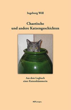 Chaotische und andere Katzengeschichten von Will,  Ingeborg