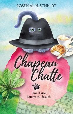 Chapeau Chatte von Schmidt,  Rosemai M.