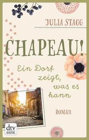 Chapeau! Ein Dorf zeigt, was es kann von Schaefer,  Beate, Stagg,  Julia