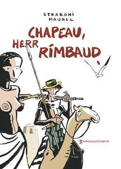 Chapeau, Herr Rimbaud von Knott,  Marie Luise, Maurel,  Laurence, Straboni,  Christian