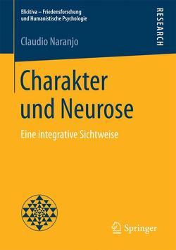 Charakter und Neurose von Naranjo,  Claudio