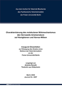 Charakterisierung des molekularen Wirkmechanismus des Varroazids Ameisensäure auf Honigbienen und Varroa-Milben von Genath,  Antonia