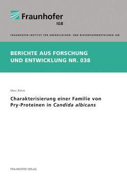 Charakterisierung einer Familie von Pry-Proteinen in Candida albicans. von Röhm,  Marc