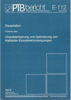 Charakterisierung und Optimierung von Halbleiter-Einzelelektronenpumpen von Stein,  Friederike