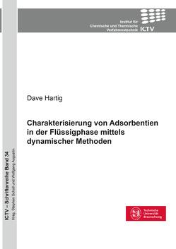 Charakterisierung von Adsorbentien in der Flüssigphase mittels dynamischer Methoden von Hartig,  Dave