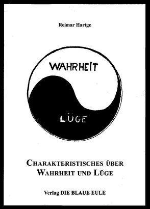 Charakteristisches über Wahrheit und Lüge von Hartge,  Reimar