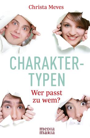 Charaktertypen von Meves,  Christa