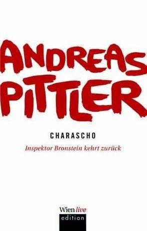 Charascho von Pittler,  Andreas