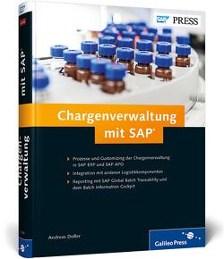 Chargenverwaltung mit SAP von Doller,  Andreas, Hildebrandt,  Benjamin, Richter,  Marco, Stockrahm,  Volker