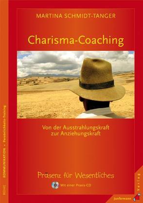 Charisma-Coaching von Martial,  Christian, Schmidt-Tanger,  Martina