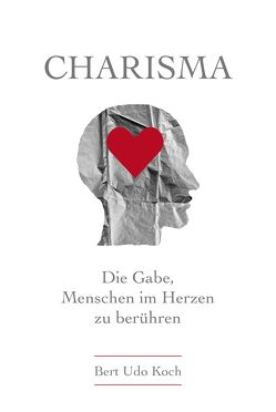 Charisma von Koch,  Bert Udo
