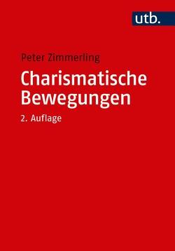 Charismatische Bewegungen von Zimmerling,  Peter
