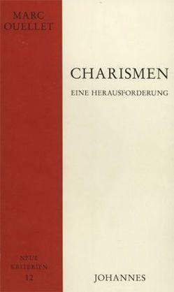 Charismen – eine Herausforderung von Adrian,  Walker, Letzkus,  Alwin, Ouellet,  Marc