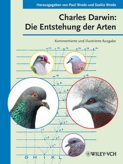 Charles Darwin: Die Entstehung der Arten von Wrede,  Paul, Wrede,  Saskia