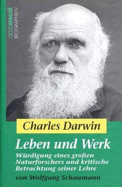 Charles Darwin – Leben und Werk von Schaumann,  Wolfgang
