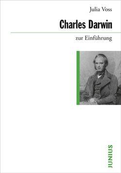 Charles Darwin zur Einführung von Voss,  Julia