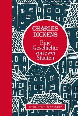 Charles Dickens: Eine Geschichte von zwei Städten von Charles,  Dickens, Kolb,  Carl