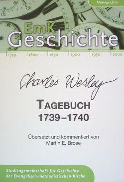Charles Wesley. Tagebuch 1739-1740 von Brose,  Martin E., Wetzel,  Michael
