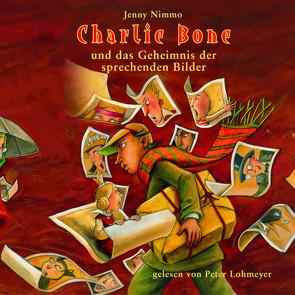 Charlie Bone und das Geheimnis der sprechenden Bilder von Lohmeyer,  Peter, Nimmo,  Jenny