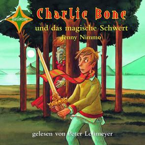 Charlie Bone und das magische Schwert von Lohmeyer,  Peter, Nimmo,  Jenny
